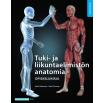 Tuki- ja liikuntaelimistön anatomia Opiskelukirja