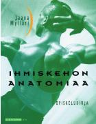Ihmiskehon anatomiaa Opiskelukirja