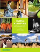 Kotitaloustaito 7 - 9 Ruokakulttuurit (OPS 2016)
